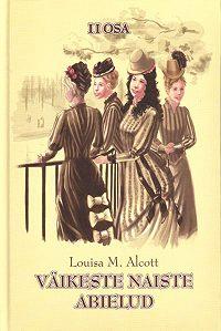 Louisa May -Väikeste naiste abielud II osa