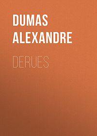 Alexandre Dumas -Derues