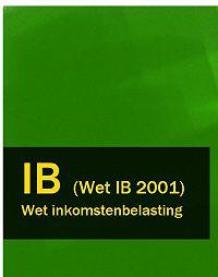 Nederland -Wet inkomstenbelasting – IB (Wet IB 2001)
