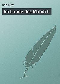 Karl May -Im Lande des Mahdi II