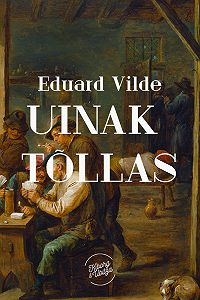 Eduard Vilde -Uinak tõllas