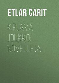 Etlar Carit -Kirjava joukko: Novelleja