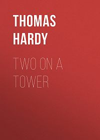 Thomas Hardy -Two on a Tower