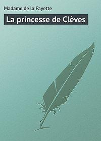 Madame de -La princesse de Clèves