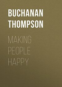 Buchanan Thompson -Making People Happy