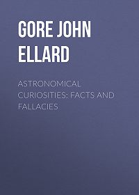 John Gore -Astronomical Curiosities: Facts and Fallacies