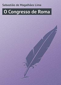 Sebastião Lima -O Congresso de Roma