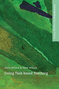 David Willis -Doing Task-Based Teaching