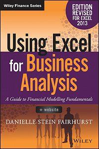 Danielle Stein Fairhurst -Using Excel for Business Analysis