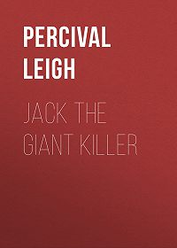 Percival Leigh -Jack The Giant Killer
