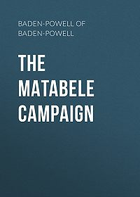 Robert Baden-Powell of Gilwell -The Matabele Campaign