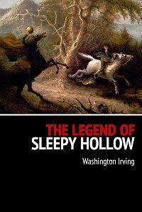 Washington Irving -The Legend of Sleepy Hollows