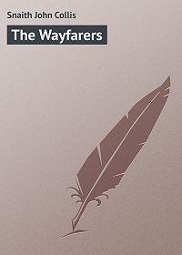 John Snaith -The Wayfarers