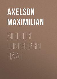 Maximilian Axelson -Sihteeri Lundbergin häät