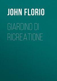 John Florio -Giardino di Ricreatione