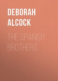Deborah Alcock -The Spanish Brothers