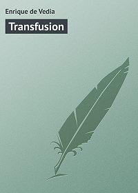 Enrique de - Transfusion