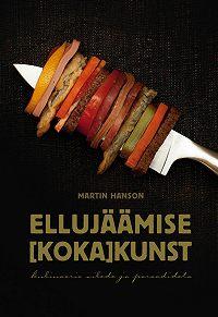 Martin Hanson -Ellujäämise kokakunst