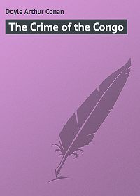 Arthur Doyle -The Crime of the Congo