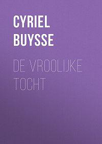 Cyriel Buysse -De vroolijke tocht