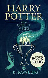 Джоан Кэтлин Роулинг -Harry Potter and the Goblet of Fire