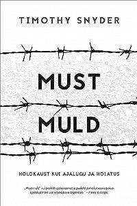Timothy Snyder -Must muld