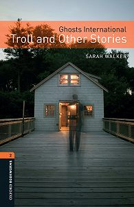 Sarah Walker -Ghosts International: Troll and Other Stories