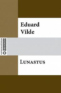 Eduard Vilde -Lunastus