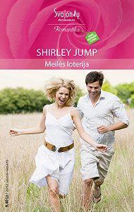 Shirley Jump -Meilės loterija