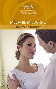 Melanie Milburne -Pamiršta santuoka