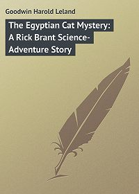 Harold Goodwin -The Egyptian Cat Mystery: A Rick Brant Science-Adventure Story