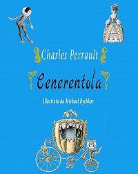Perrault Charles -Cenerentola