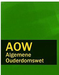 Nederland -Algemene Ouderdomswet – AOW