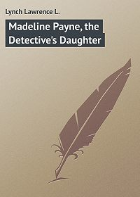 Lawrence Lynch -Madeline Payne, the Detective's Daughter