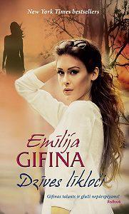 Emīlija Gifina -Dzīves līkloči