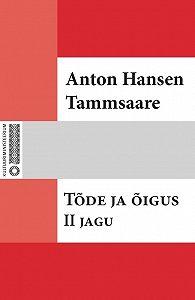 Anton Tammsaare -Tõde ja õigus. II jagu