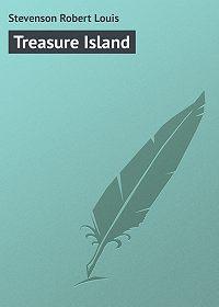 Robert Stevenson -Treasure Island