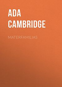 Ada Cambridge -Materfamilias