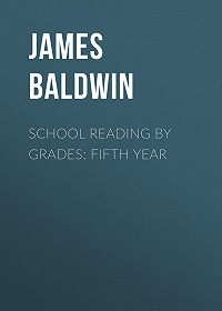 James Baldwin -School Reading By Grades: Fifth Year