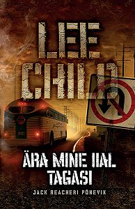 Lee Child -Ära mine iial tagasi