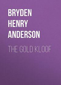 Henry Bryden -The Gold Kloof