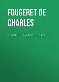 Louis Fougeret de Monbron -Margot la Ravaudeuse