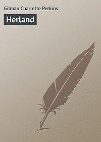 Charlotte Gilman -Herland