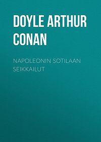 Arthur Doyle -Napoleonin sotilaan seikkailut