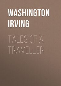 Washington Irving -Tales of a Traveller