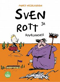 Marit Nicolaysen -Sven ja rott suvelaagris