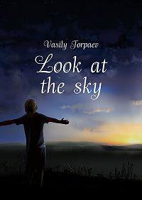 Vasily Torpaev -Look at thesky