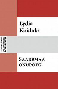 Lydia Koidula -Saaremaa onupoeg