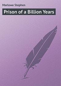 Stephen Marlowe -Prison of a Billion Years