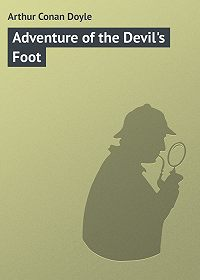 Arthur Conan Doyle - Adventure of the Devil's Foot